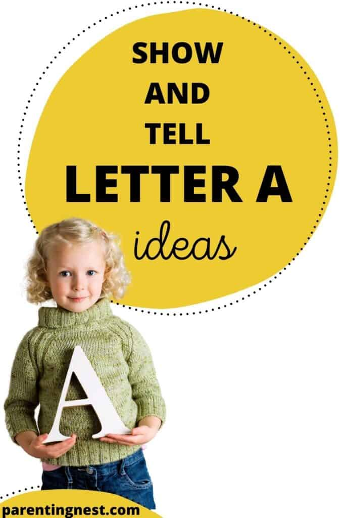 Show and Tell Letter A Ideas with kid holding letter