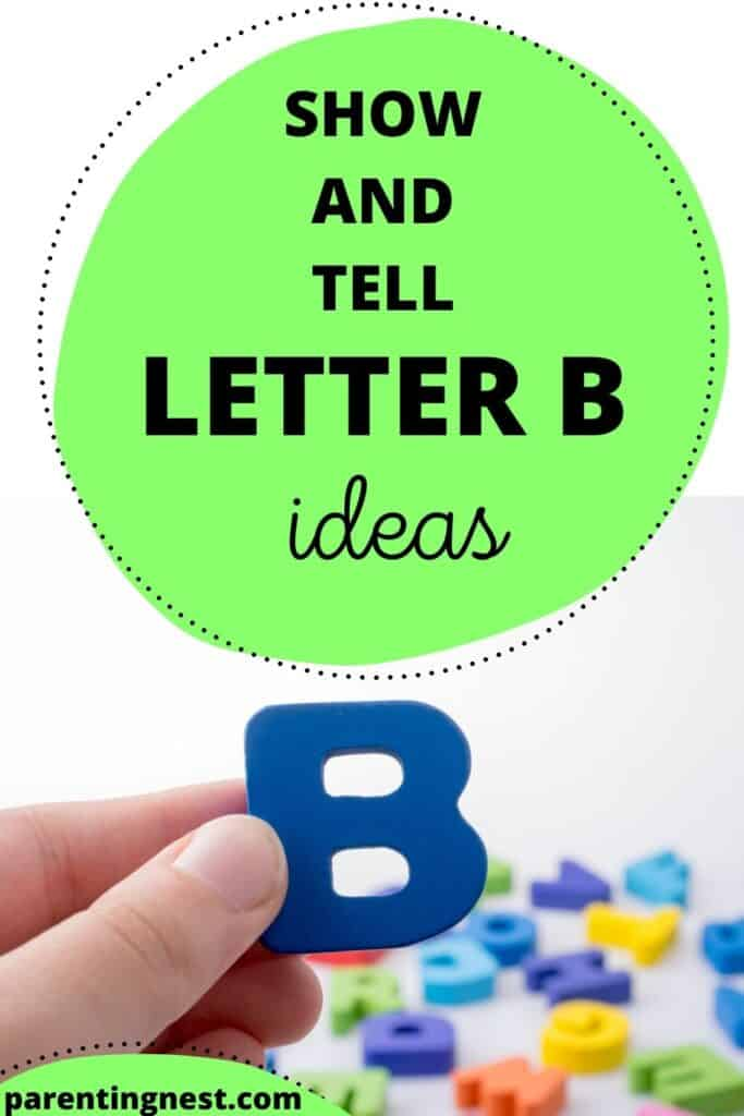 Show and Tell Letter B Ideas with kid holding letter