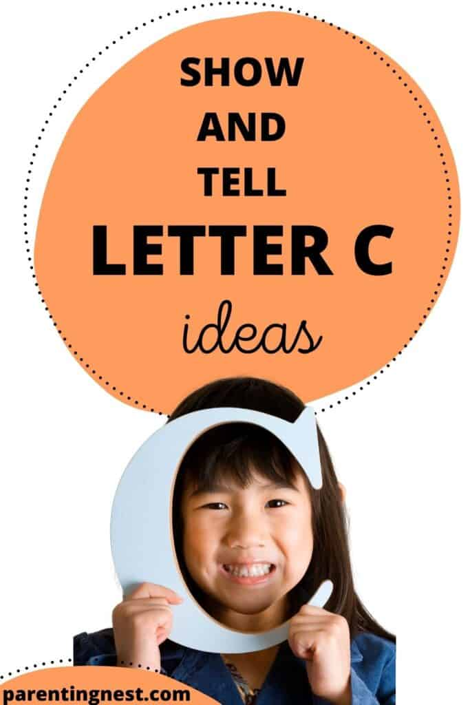 Show and Tell Letter C Ideas
