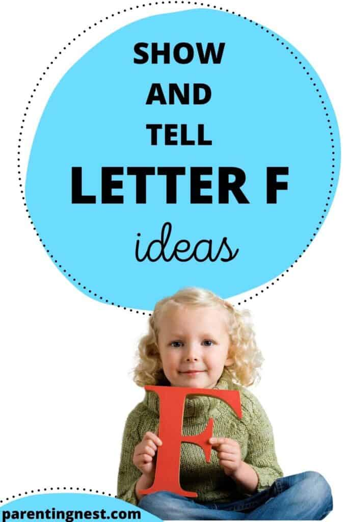 50+ Show and Tell Letter F Ideas