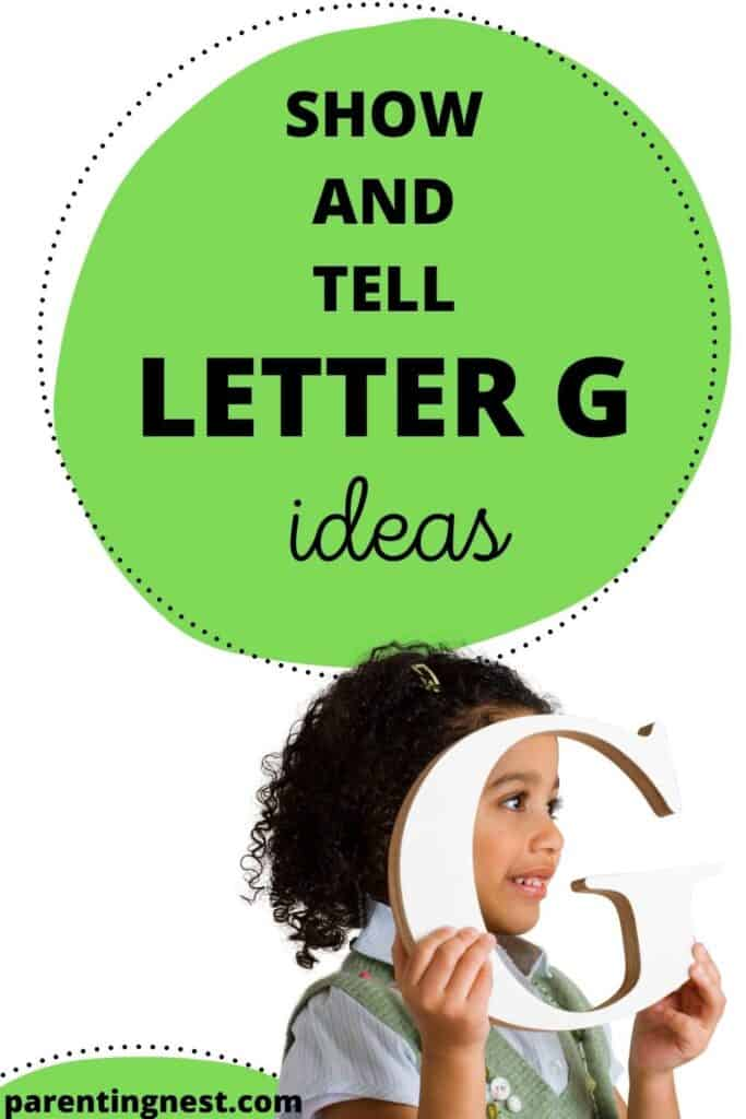 Show and Tell Letter G Ideas for preschool