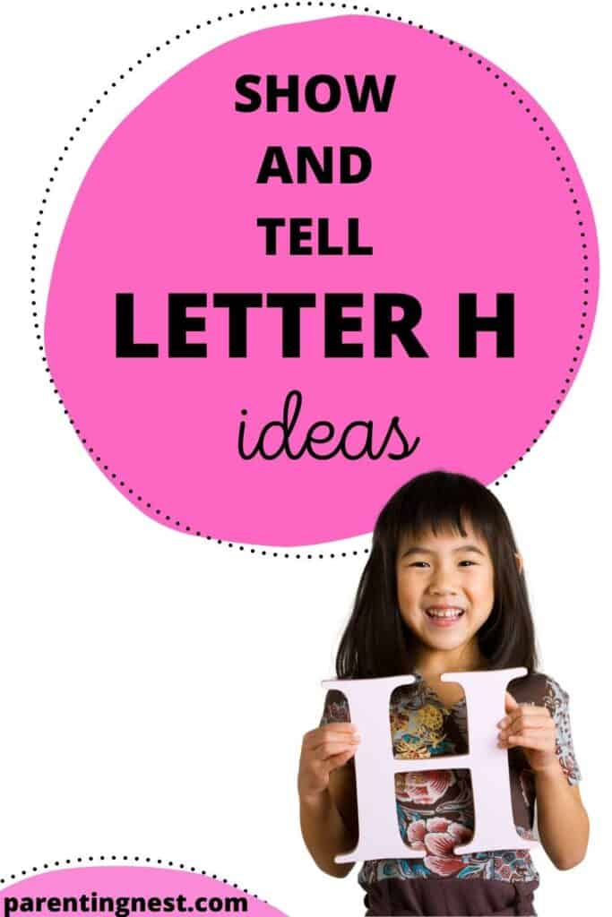Show and Tell Letter H Ideas for preschool