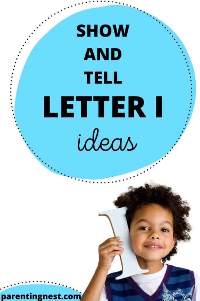 Show and Tell Letter I Ideas for preschool