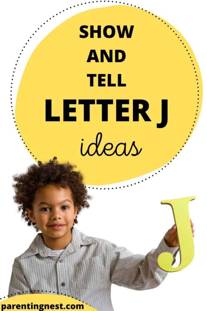 Show and Tell Letter J Ideas for preschool