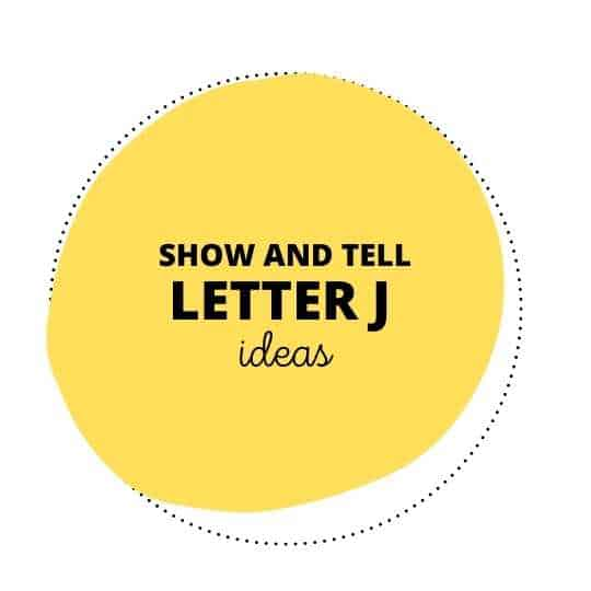 50 Jammin Show and Tell Letter J Ideas