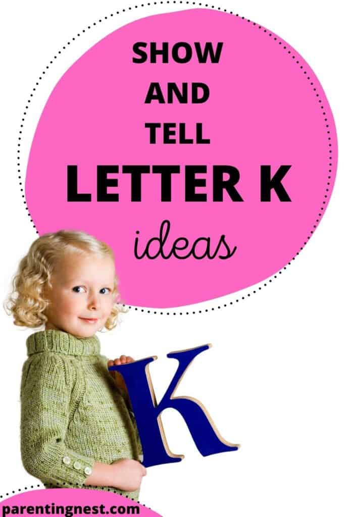 Show and Tell Letter K Ideas for preschool