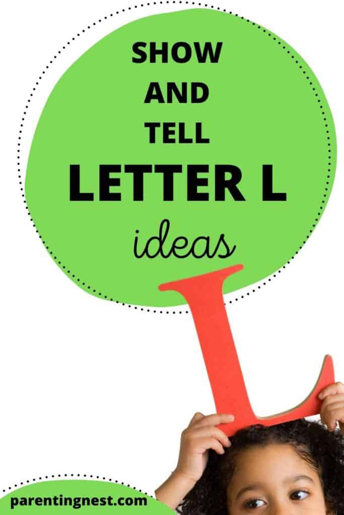 Show and Tell Letter L Ideas for preschool