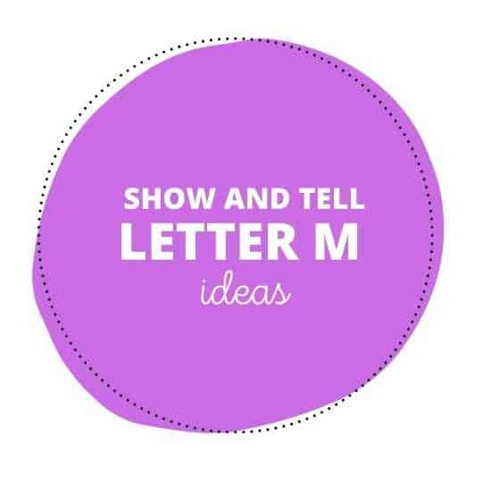63 Marvelous Show and Tell Letter M Ideas