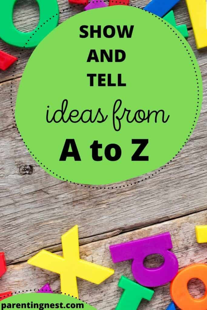 Show and Tell ideas from a to z