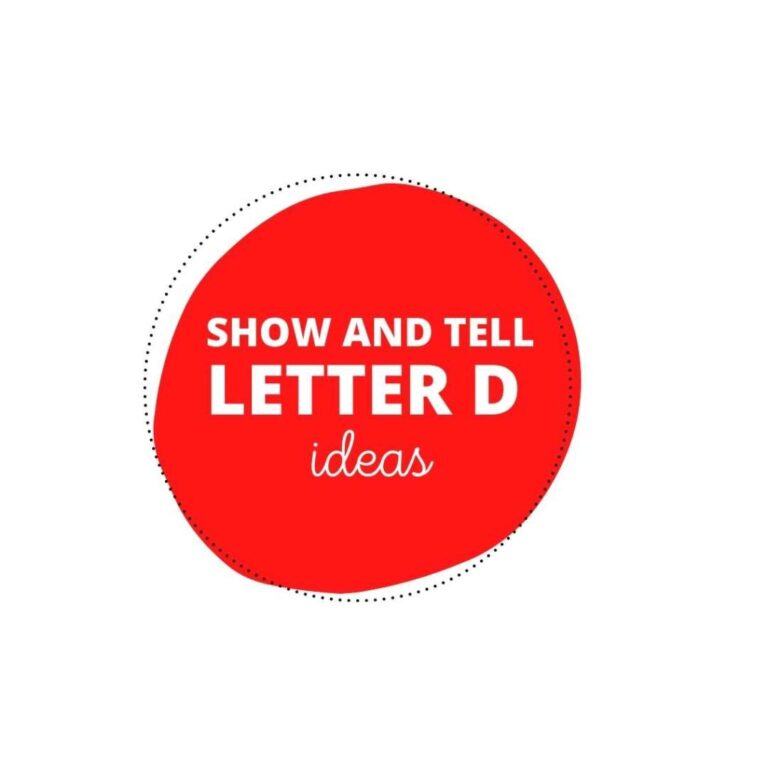 40 Delightful Show and Tell Letter D Ideas