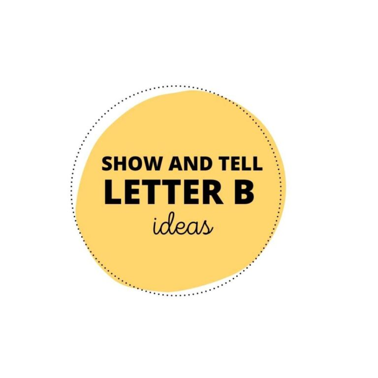 53 Best Show and Tell Letter B Ideas