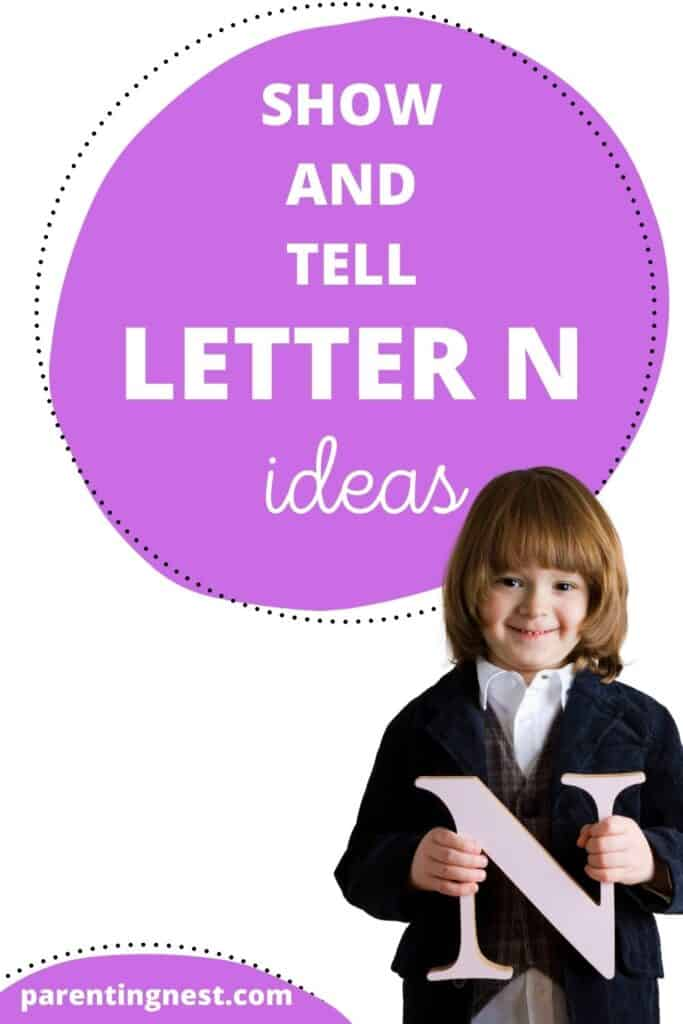 Show and Tell letter N ideas with kid