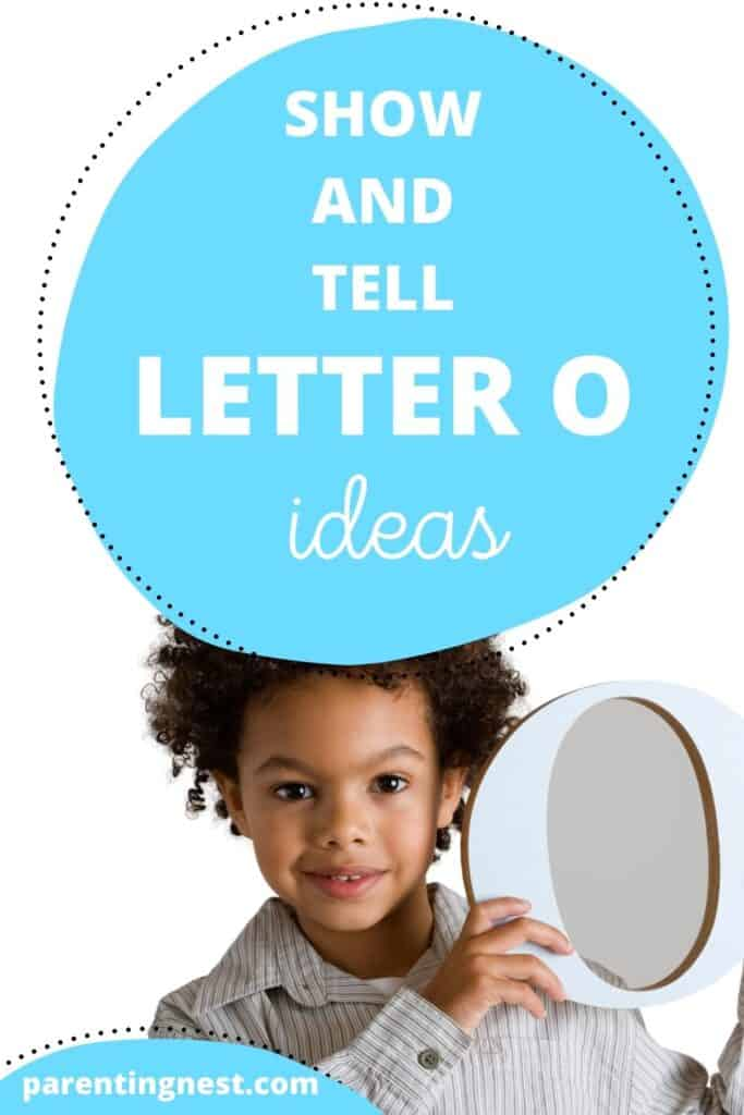 Show and Tell letter O ideas with kid